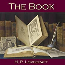 The Book (       UNABRIDGED) by H. P. Lovecraft Narrated by Cathy Dobson