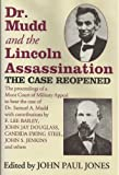 Dr. Mudd And The Lincoln Assassination: The Case Reopened