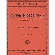 Mozart W.A. Concerto No 5 in A Major K 219 Violin and Piano cadenzas by Joseph Joachim Ivan Galamian