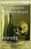 Metzengerstein & Le Mystère de Marie Roget: Annoté (French Edition)
