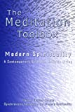 img - for The Meditation Toolbox Modern Spirituality A contemporary Guide for Holistic Living by Master Charles Cannon (2007) Paperback book / textbook / text book