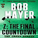 Z: The Green Beret Series Audiobook by Bob Mayer Narrated by Steven Cooper