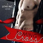 Taming Cross: A Love Inc. Novel | Ella James