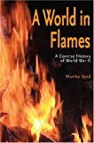 img - for A World in Flames: A Concise Military History of World War II book / textbook / text book