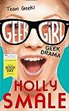 Holly Smale Geek Drama (50 book pack) (Geek Girl)