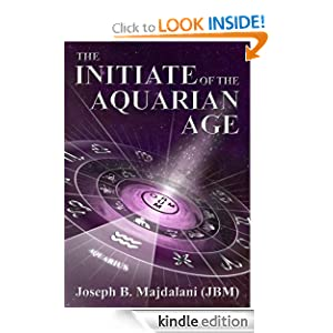 The Inititate of the Aquarian Age