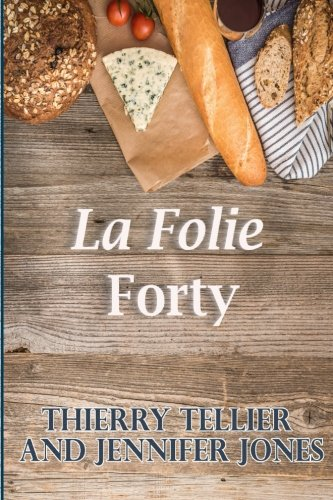 La Folie Forty by Thierry Tellier