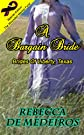 A Bargain Bride (special edition) (Brides of Liberty, Texas)