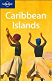 img - for Lonely Planet Caribbean Islands (Multi Country Travel Guide) book / textbook / text book