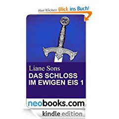Das Schloss im ewigen Eis 1: neobooks Serials (Knaur eBook)