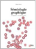 Sémiologie graphique : Les diagrammes, les réseaux, les cartes