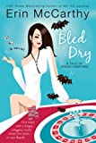 Bled Dry: A Tale of Vegas Vampires