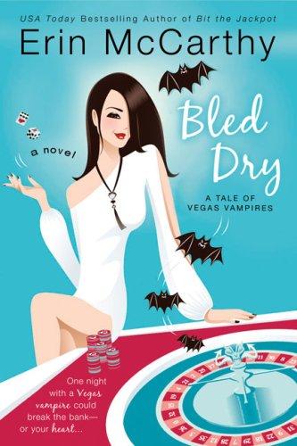 Image of Bled Dry (Vegas Vampires, Book 3)