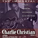 The Immortal Charlie Christian (Digitally Remastered)