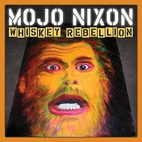 Mojo Nixon & Skid Roper - Bo-Day-Shus!!!