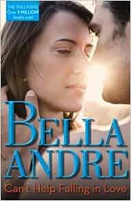Love The Sullivans Amazoncouk Bella Andre 9780263907186 Books
