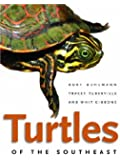 Turtles of the Southeast (Wormsloe Foundation Nature Book)