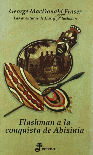 Flashman A La Conquista De Abisinia