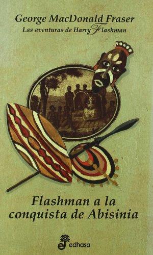 Flashman A La Conquista De Abisinia