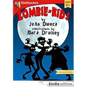 Kindle Book Bargains: Zombie-Kids (KiteReaders Monster Series), by Julia Dweck (Author), Mark Draisey (Illustrator). Publisher: KiteReaders (June 14, 2012)