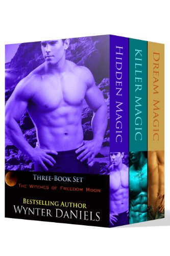 Wynter Daniels - The Witches of Freedom Moon: Box Set (English Edition)