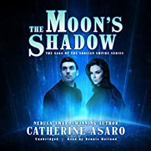 The Moon's Shadow: The Saga of the Skolian Empire, Book 8 Audiobook by Catherine Asaro Narrated by Dennis Holland