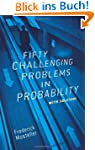 Fifty challenging problems in probabi...