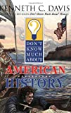 9780064408363: Don't Know Much About American History
