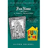 Fun Home: A Family Tragicomicby Alison Bechdel
