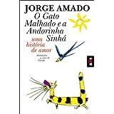 O Gato Malhado E a Andorinha Sinha (French Edition)