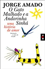 O Gato Malhado e a Andorinha Sinhá (The Swallow and the Tomcat)