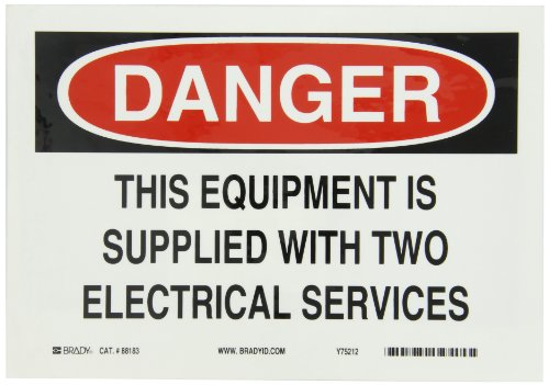 "Brady 88183 10"" Width X 7"" Height B-302 Polyester, Black And Red On White Machine And Operational Sign, Header ""Danger"", Legend ""This Equipment Is Supplied With Two Electrical Services"""