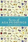 The Secrets of Aga Puddings
