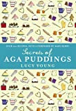 img - for The Secrets of Aga Puddings book / textbook / text book