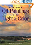 Fill Your Oil Paintings with Light &...