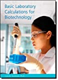 img - for Basic Laboratory Calculations for Biotechnology 1st edition by Seidman, Lisa A. (2007) Paperback book / textbook / text book