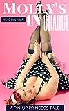 Molly's In Charge: A Pin-Up Princess Tale (BBW Pin-Up Princess Serials Book 1)