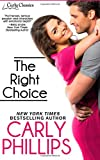 img - for The Right Choice (Carly Classics) (Volume 1) book / textbook / text book