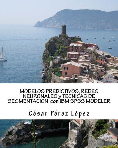 modelos-predictivos-redes-neuronales-y-tecnicas-de-segmentacion-con-ibm-spss-modeler