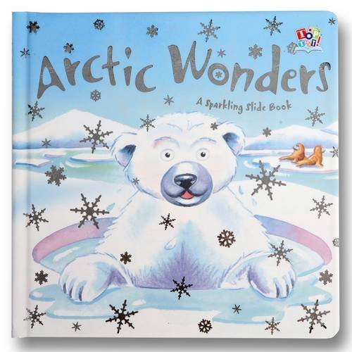 Arctic Wonders (Sparkling Slide Books)