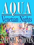 AQUA - Venetian Nights (Romance Trave...