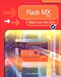 Flash MX 2004 Right from the Start (Right from the Start S.)