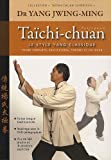 Taïchi-chuan (French Edition) (2846172749) by Jwing-Ming Yang