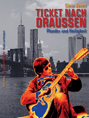 Ticket nach draussen: Plunder und Heiligkeit (German Edition) (Brighton Ticket compare prices)