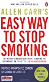 Allen Carr's Easy Way to Stop Smoking ; Be a Happy Non-Smoker for the Rest of Your Life (014103940X) by Allen Carr