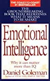 Emotional Intelligence: Why It Can Matter More Than IQ (0553375067) by Goleman, Daniel