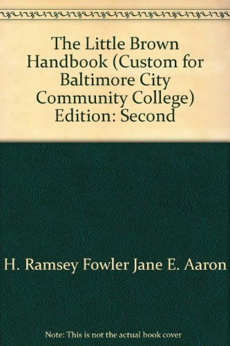 The Little, Brown Workbook, 2nd Custom Edition for Baltimore City Community College