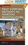 Field Sampling Methods for Remedial I...