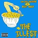 The Illest [feat. Riff Raff] [Explicit]