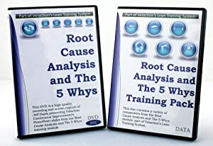 root cause analysis and the 5 whys lean training extended pack dvd ppt student
